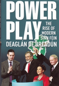Sinn Fein - left to right Pearse Doherty, Gerry Adams, Mary Lou McDonald and Martin McGuinness on the cover of nesw book about Sinn Fein.